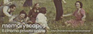memoryscapes - il cinema privato online